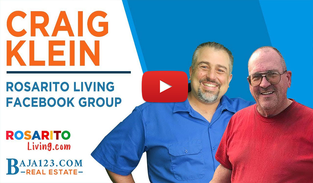 Craig Klein and Rosarito Living Facebook Group