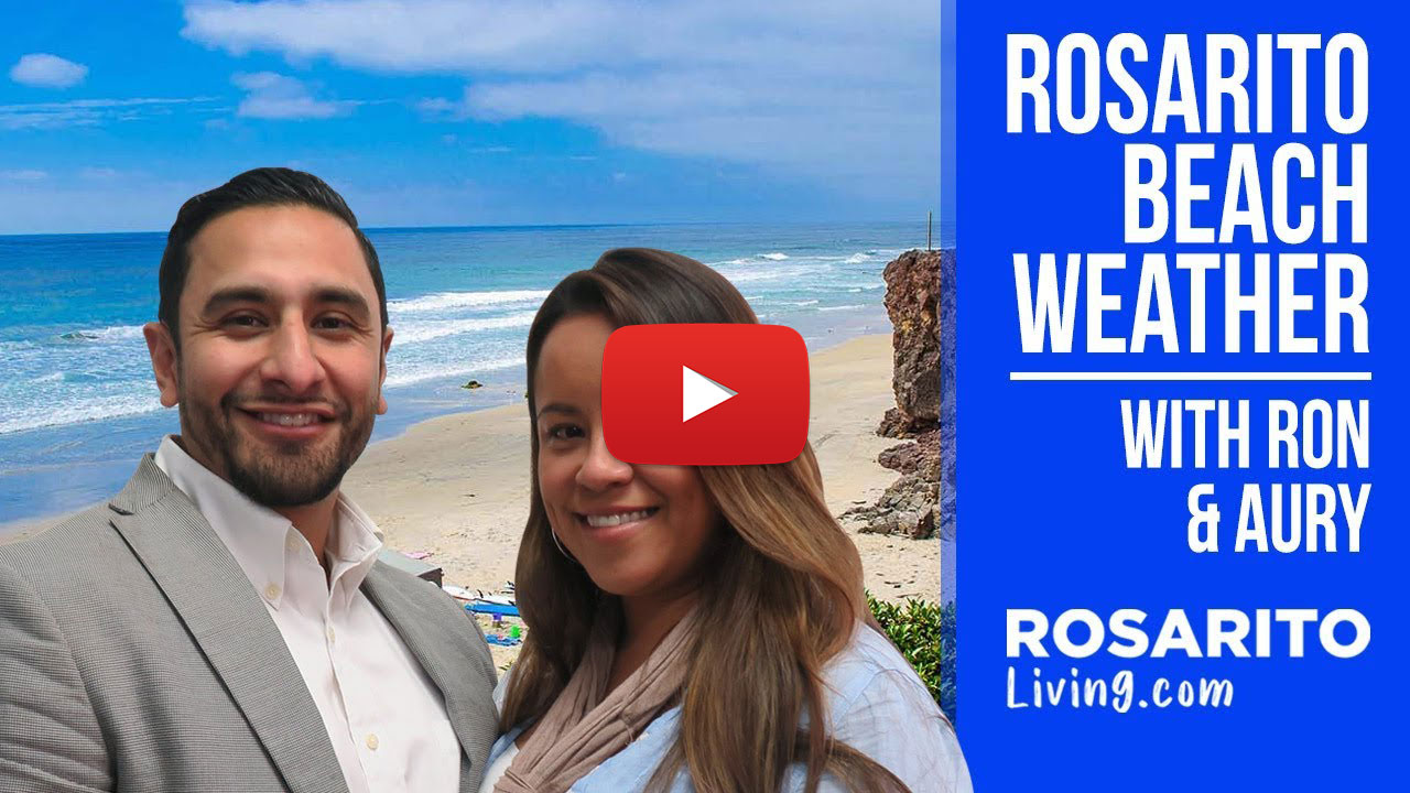 Rosarito Beach Weather with Ron and Aury